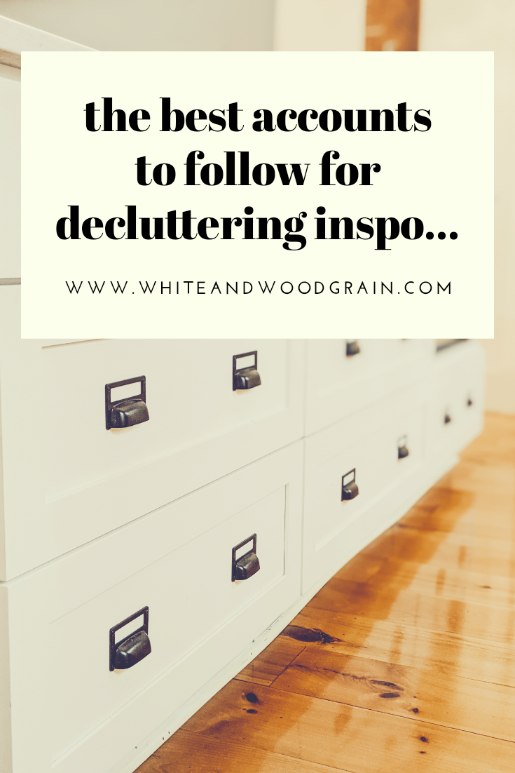 the best accounts to follow for decluttering inspiration
